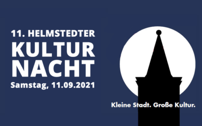 11. Helmstedter Kulturnacht 2021